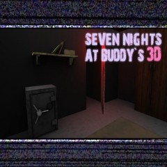 Seven Nights At Buddy's 3D