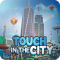 City Growing: Touch in the City