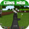 Guns Mod for Minecraft PE