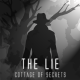 The Lie: Cottage Of Secrets
